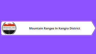 Mountain Ranges In Kangra District