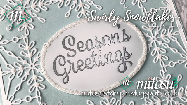 Stampin' Up! Snowflake Sentiments & Swirly Snowflakes order from Mitosu Crafts UK Online Shop