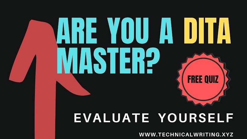 Evaluate your DITA knowledge || Basic DITA Quiz