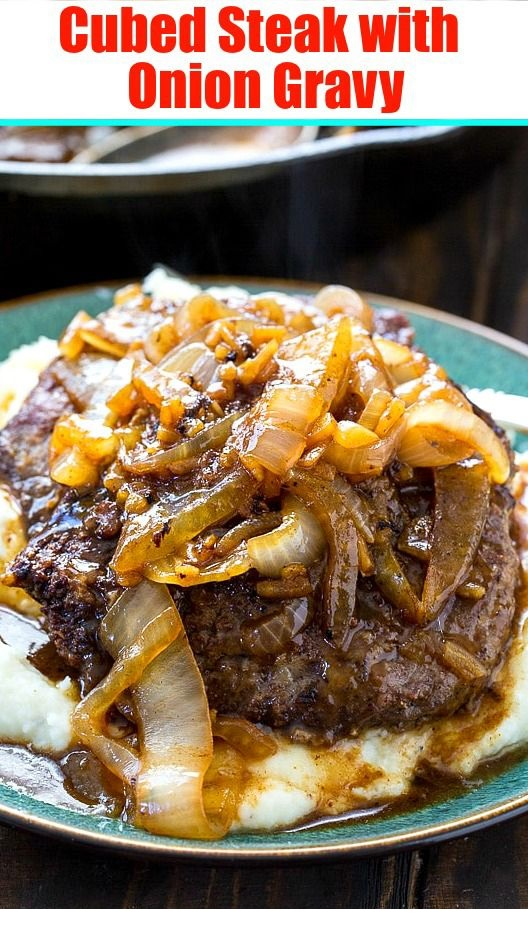 Cubed Steak with Onion Gravy