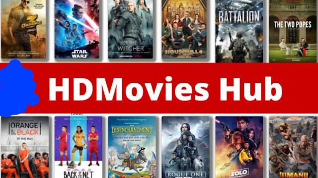 HDMoviesHub 2021 – Download and Watch HDmoviesHub 2019 Movies