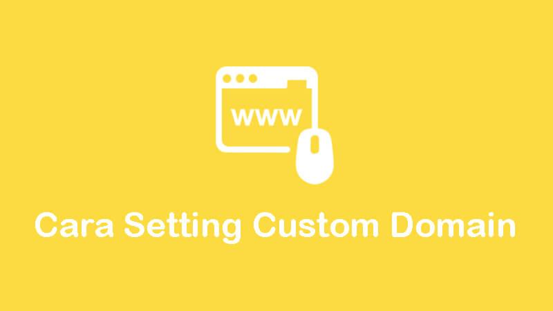 cara setting custom domain blogspot