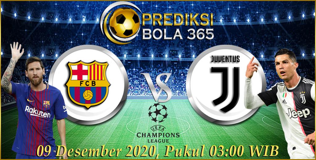 Barcelona vs Juventus 09 Desember 2020 Top Prediksi Bola