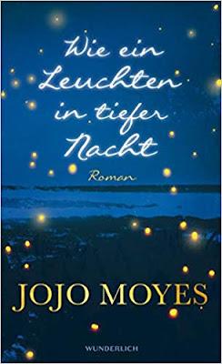 Neuerscheinungen im Oktober 2019 #1 - Wie ein Leuchten in tiefer Nacht von Jojo Moyes