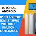 TWRP REDMI 3/3 PRO TANPA UNLOCK BOOTLOADER (FIX 4G + ROOT)