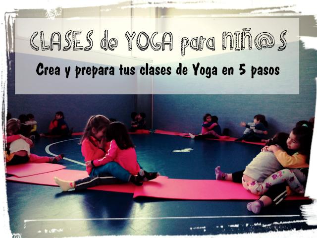 TUS CLASES DE YOGA EN 5 PASOS