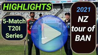 Bangladesh vs New Zealand T20I Series 2021