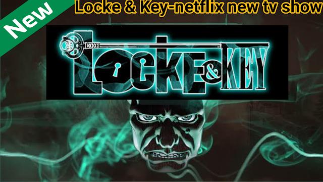 entertainment, netflix, hollywood movie, Locke & key, netflix latest tv show, hollywood, netflix india,