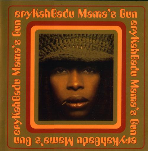 O Púbis da Rosa: ERYKAH BADU - Mama's Gun [2000] Motown / FLAC