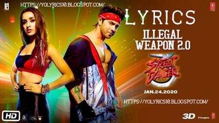Illegal Weapon 2.0 Lyrics - Street Dancer 3D | YoLyrics