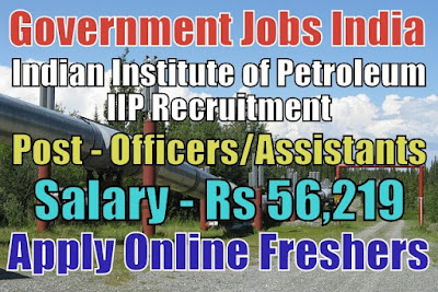 Indian Institute of Petroleum IIP Recruitment 2018
