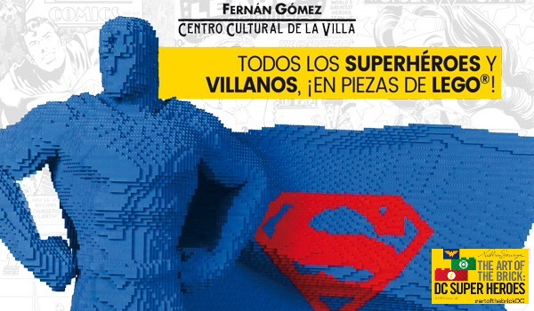 THE ART OF THE BRICK: DC SUPER HEROES - El universo de los Super Heroes y de las piezas de LEGO desembarcan en Madrid.