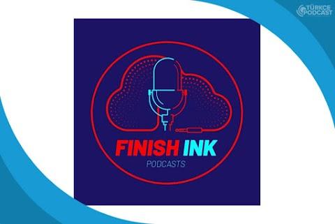 Finish Ink Podcast