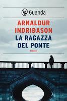 La ragazza del ponte - Arnaldur Indridason