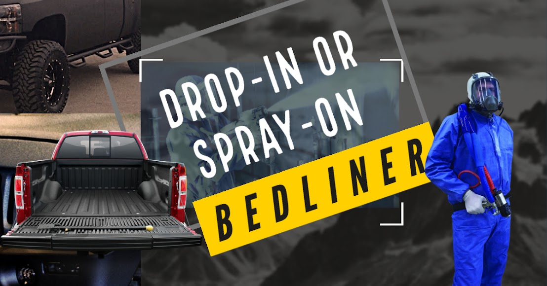What's Better: A Spray-on or Drop-in Truck Bed Liner?