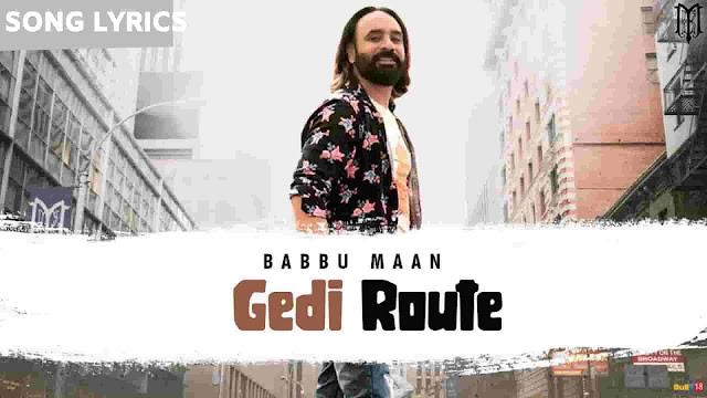 Gedi Route Lyrics Babbu Maan