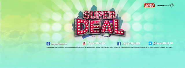 Audisi Super Deal An TV Baru