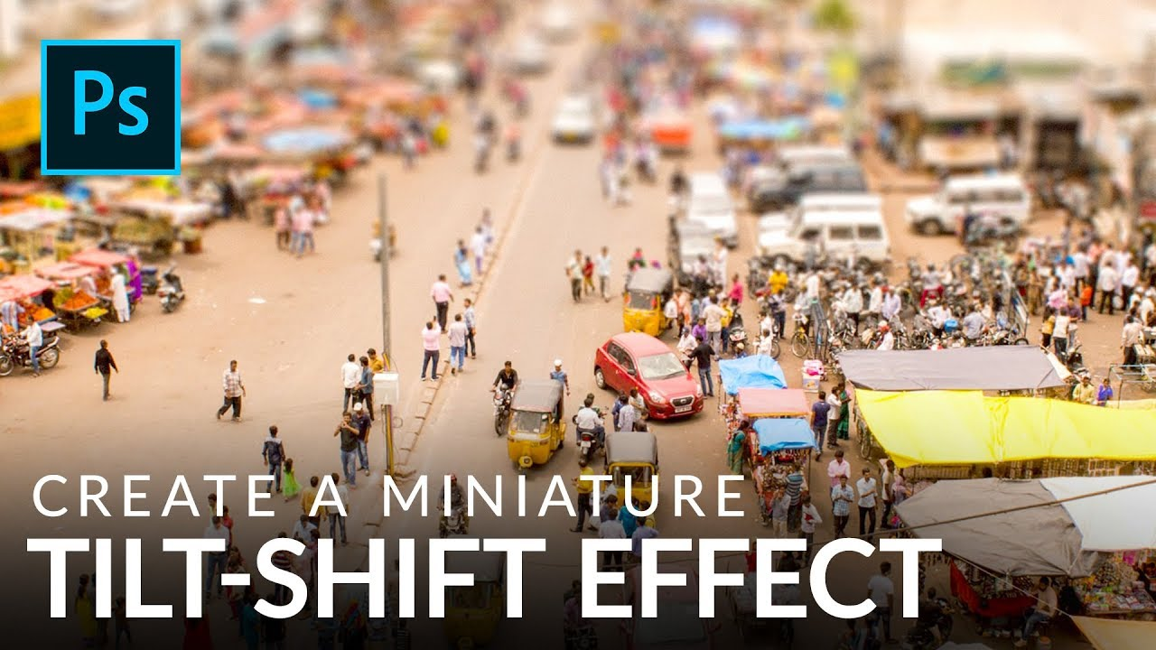 Create a Miniature Tilt-Shift Effect in Photoshop