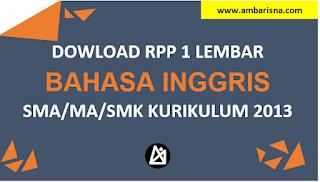 Download RPP 1 Lembar Bahasa Inggris Kelas X, XI, XI SMA/MA Kurikulum 2013