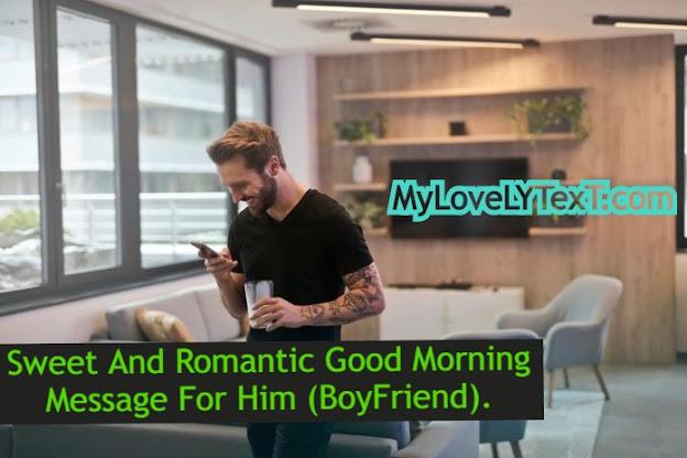 Good Morning Message For Boyfriend (Him)