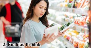 Kualitas Produk merupakan salah satu faktor yang mempengaruhi kepuasan pelanggan