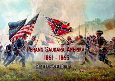 Sejarah Perang Saudara Amerika 1861 – 1865