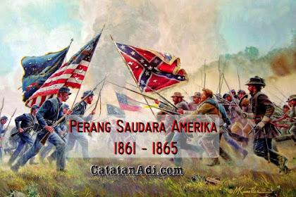Latar Belakang dan Sejarah Perang Saudara Amerika
