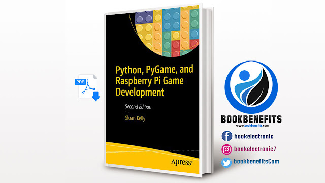 Free Download Python, PyGame, and Raspberry Pi Game Development pdf