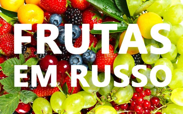 Os nomes das frutas em russo