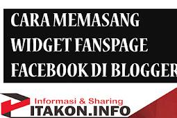 Cara Memasang Widget Fanspage Facebook Pada Blogger