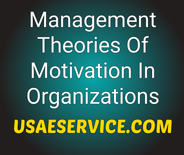 Top Theories of Motivation In Management