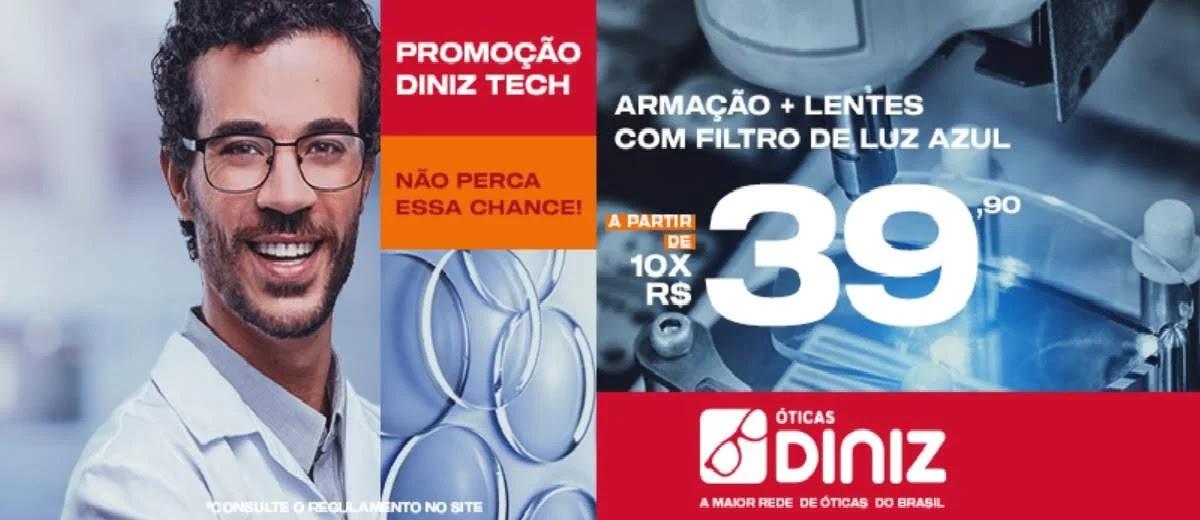 Promoção Diniz Tech Óticas Diniz 2020