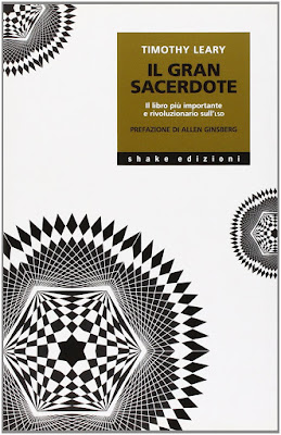 https://www.amazon.it/grande-sacerdote-importante-rivoluzionario-sullLSD/dp/8888865314/ref=sr_1_2?qid=1571150384&refinements=p_27%3ALeary&s=books&sr=1-2&_encoding=UTF8&tag=siavit0d21-21&linkCode=ur2&linkId=edc87456e1cd90ca7d05093c4bb37860&camp=3414&creative=21718