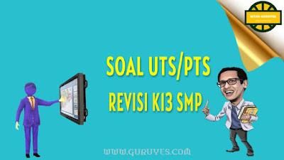 yang dapat anda download secara gratis berserta jawabannya untuk Kelas VIII SMP Free Download Soal PTS IPA Kelas 8 Semester 2 Kurikulum 2013