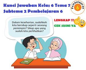 Kunci Jawaban Kelas 6 Tema 7 Subtema 2 Pembelajaran 6 www.simplenews.me