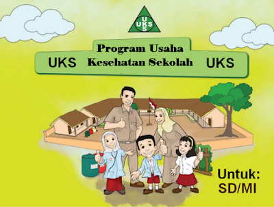 Pedoman Pelaksanaan UKS di Sekolah