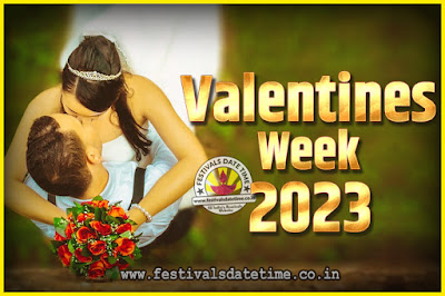 2023 Valentine Week List : 2023 Valentine Week Schedule, Hug Day, Kiss Day, Valentine's Day 2023