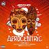 EP: Autoclave - Afrocentric Vol 1 | @autoclavebeats