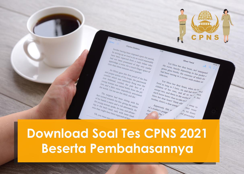 Download Soal Cpns 2021 Pdf Lengkap Serta Pembahasan Jawabannya
