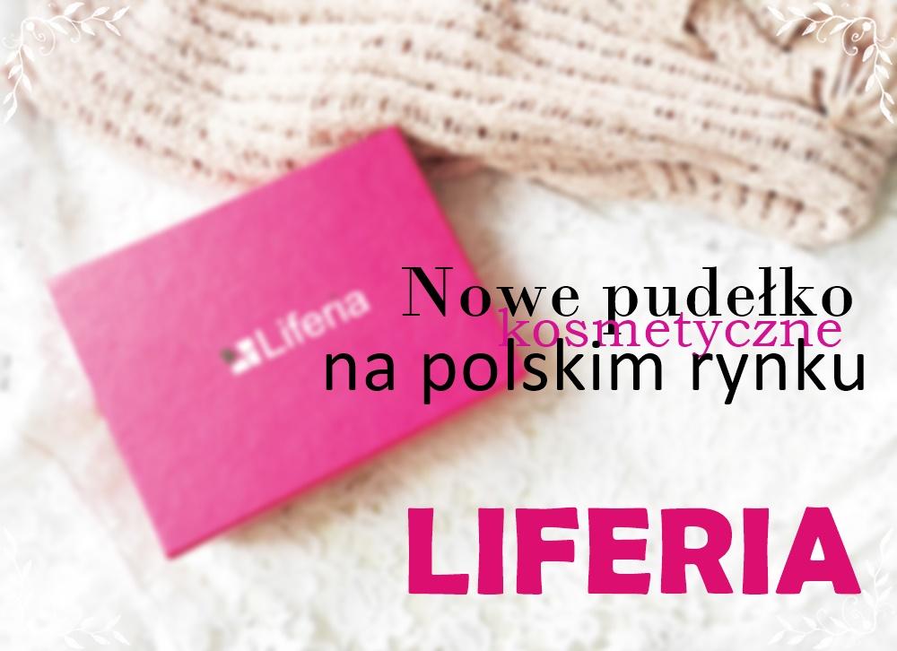 LIFERIA - nowy box kosmetyczny na polskim rynku