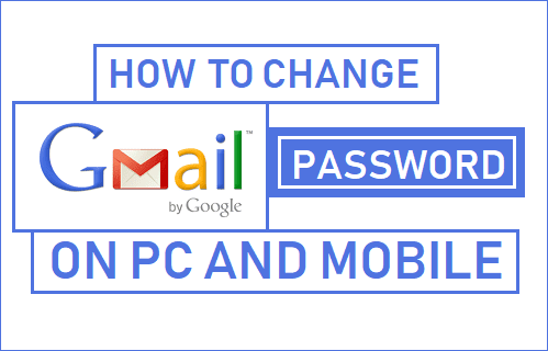 Change Gmail on Mobile and Online