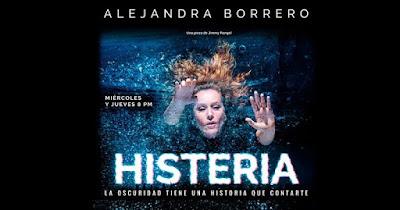 ALEJANDRO BORRERO PRESENTA: HISTERIA 1