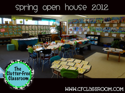 Open House In My Classroom Clutter Free Classroom