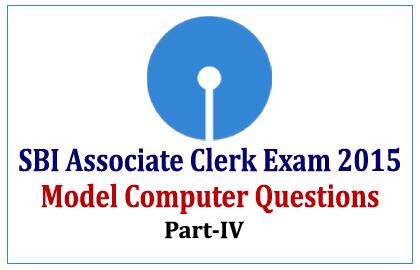 Model Computer Questions SBI Associate Clerk Exam 2015-Part-IV