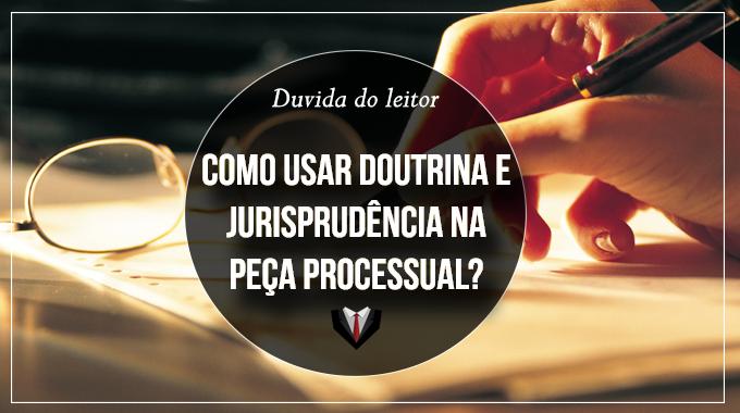 Dúvida do leitor: Elaboração de petição inicial - doutrina e jurisprudência