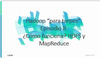 ¿Cómo funciona Hadoop?