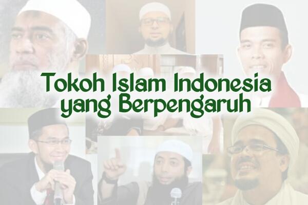 Tokoh tokoh islam di Indonesia yang paling berpengaruh