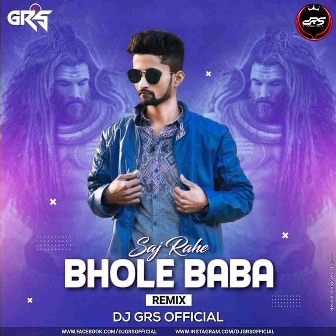 SAJ RAHE BHOLE BABA REMIX DJ GRS JBP