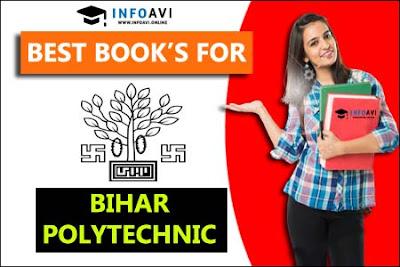 BIHAR POLYTECHNIC 2020 BOOK, BEST BOOKS FOR BIHAR POLYTECHNIC, BIHAR POLYTECHNIC PREPRATION BOOK, TOP BOOK FOR BIHAR POLYTECHNIC, DCECE BEST BOOK, BIHAR POLYTECHNIC BOOKS