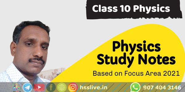 Class 10 SSLC Physics Focus Area based Study Notes